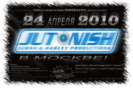 Jutonish в Москве: Возрождение!
