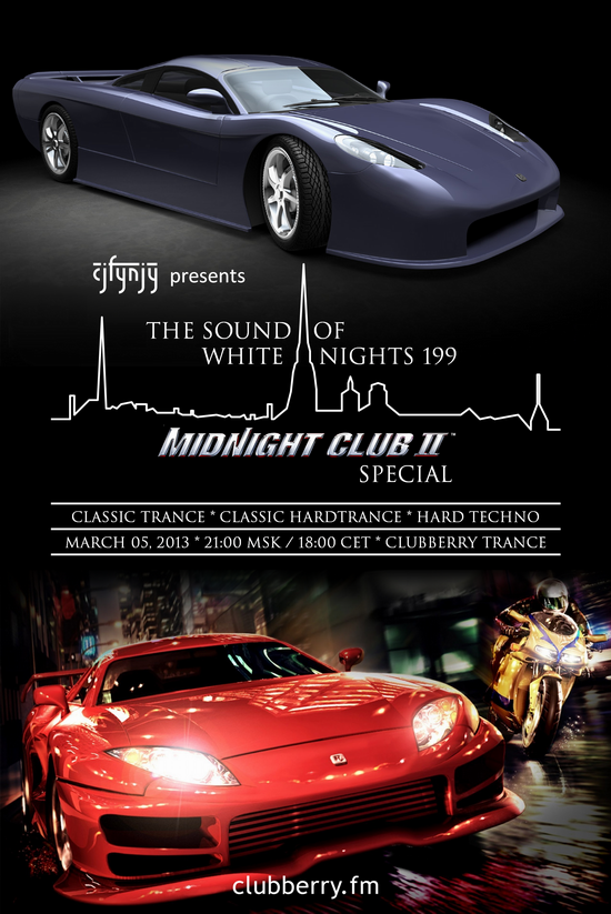 The Sound Of White Nights 199: Midnight Club II Special